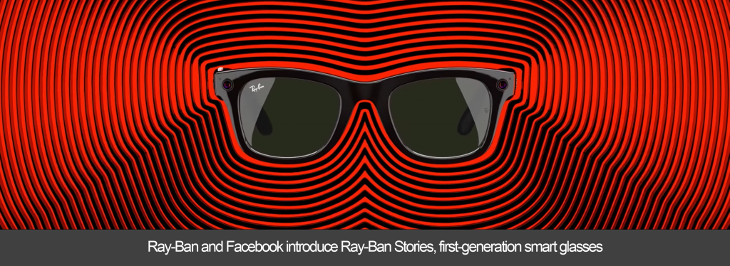Ray-Ban and Facebook introduce first-generation smart glasses